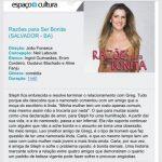 Razões para ser bonita com Ingrid Guimarães estréia em Salvador