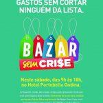 Bazar sem crise neste sábado em Ondina