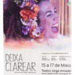 """""""Deixa Clarear"""", peça musical sobre Clara Nunes no Teatro Jorge Amado"""