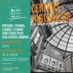 """""""Centros Históricos: o desafio da governança"""" debate estratégias para o Centro Histórico"""
