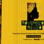 Confira as diversas atracões culturais do Novembro Negro em Salvador