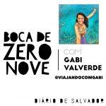 """Boca de Zero Nove: Entrevista com Gabi Valverde do """"Viajando com Gabi"""""""