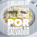 Os melhores restaurantes de São Paulo | Por Diário de Salvador