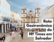 Rota Gastronômica do NY Times em Salvador